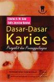 Dasar-dasar karies penyakit dan penggulanganya = Essentials of dental caries the desease and its management (MKB)