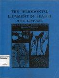 The Periodontal ligament in health and disease